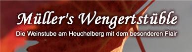 Müller`s Wengertstüble aus Schwaigern